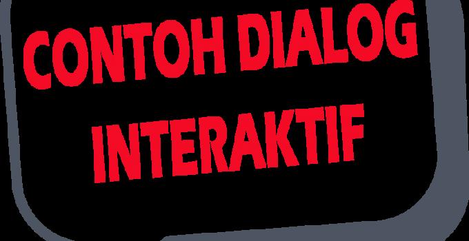 contoh dialog interaktif singkat